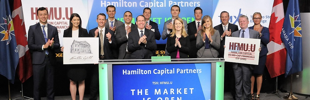 Hamilton Capital Opens TSX, Launching new U.S. Mid-Cap Financials ETF